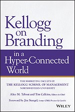 Kellogg on Branding in a Hyper–Connected World