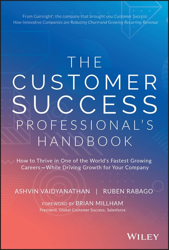 The Customer Success Professional′s Handbook