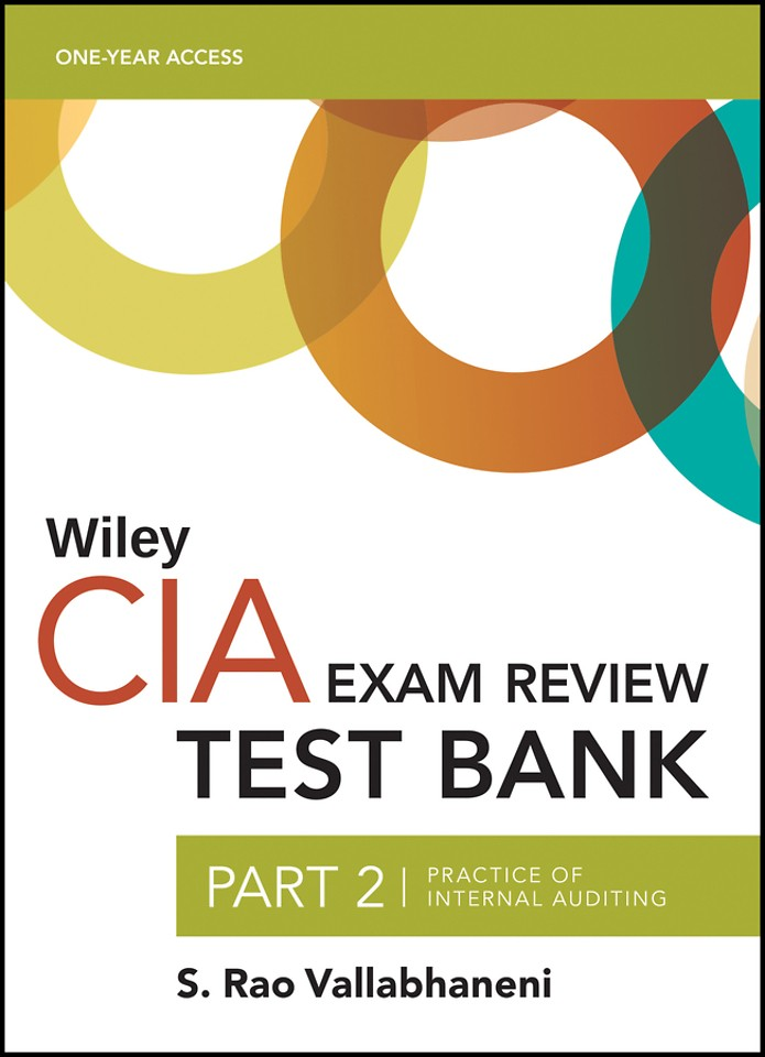 Wiley CIA Test Bank 2020: Part 2, Practice of Internal Auditing (1–year access)
