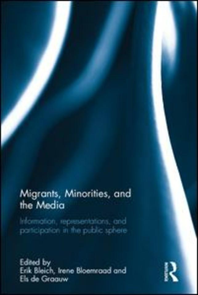 Migrants, Minorities, and the Media