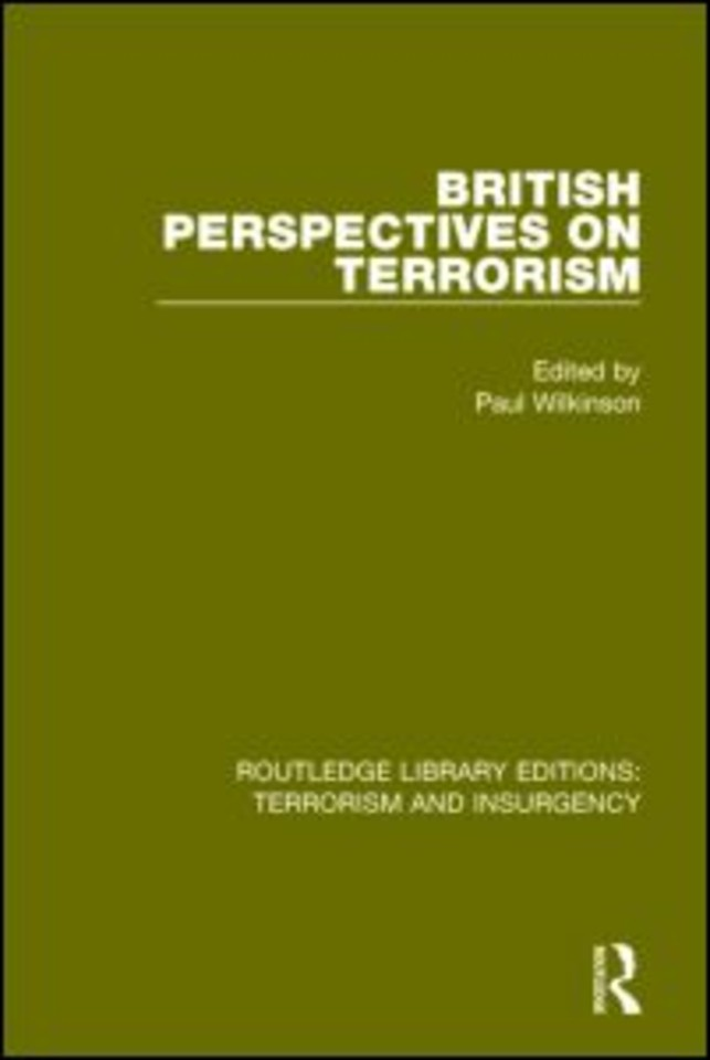 British Perspectives on Terrorism (RLE: Terrorism & Insurgency)