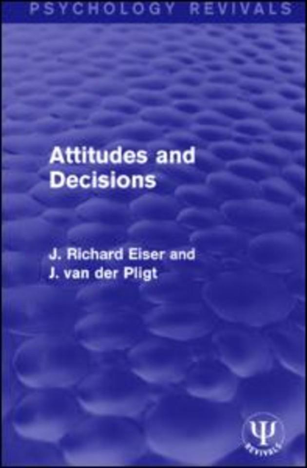 Attitudes and Decisions