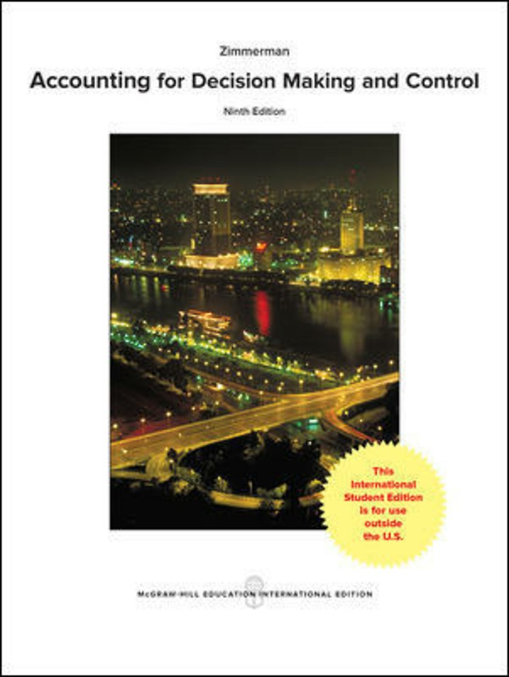 Accounting for Decision Making and Control - 9th edition