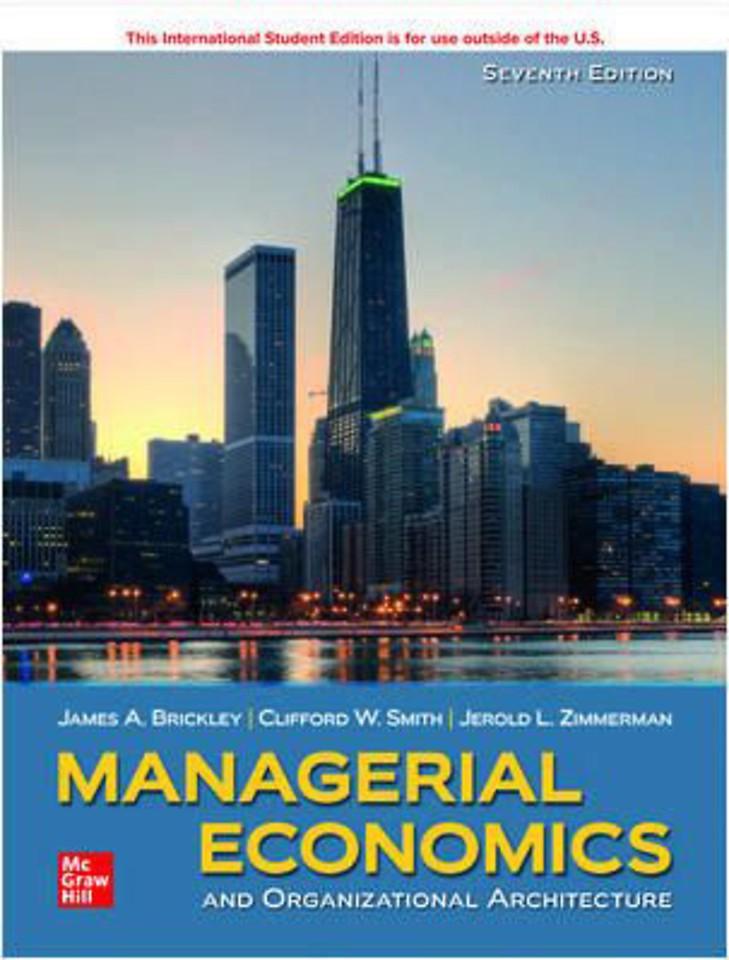 Managerial Economics & Organizational Architecture