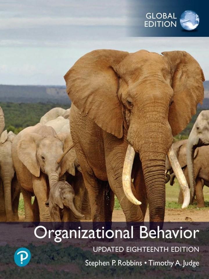 Organizational Behavior, Updated 18e, Global Edition