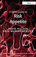 A Short Guide to Risk Appetite