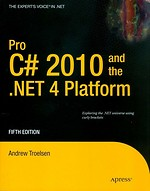 Pro C# 2010 and the .NET 4 Platform 5th edition