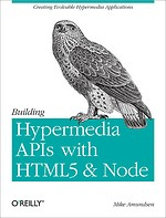Building Hypermedia APIs with HTML5 & Node