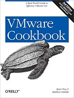 VMware Cookbook: Covers vCloud Director and vShield