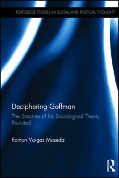 Deciphering Goffman Door Ramon Vargas Maseda Boek Managementboek