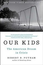Our Kids - The American Dream in Crisis