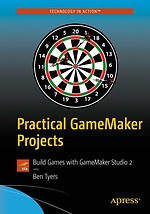 Practical GameMaker Projects