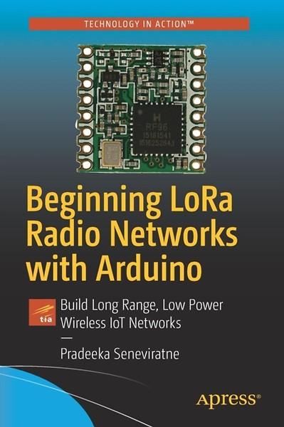 Beginning LoRa Radio Networks with Arduino (Engels)