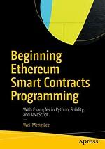 Beginning Ethereum Smart Contracts Programming