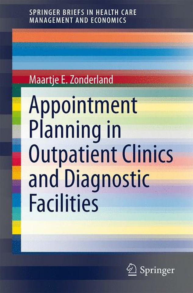 Appointment Planning in Outpatient Clinics and Diagnostic Facilities