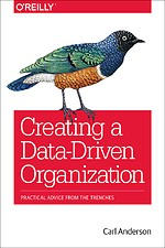 Creating a Data–Driven Organization