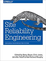 Site Reliability Engineering