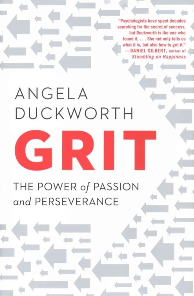 Grit - Passion, Perseverance, and the Science of Success