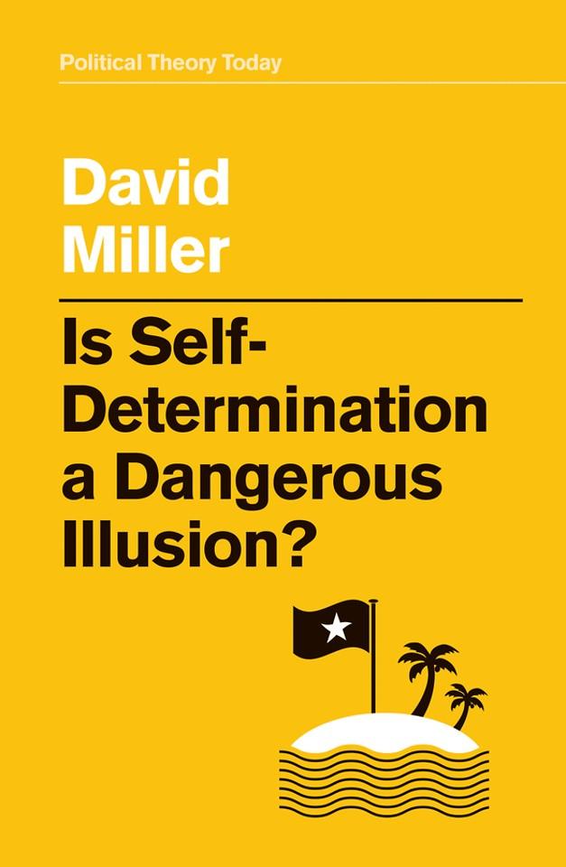 Is Self–Determination a Dangerous Illusion?