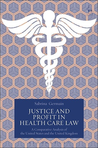 Justice and Profit in Health Care Law