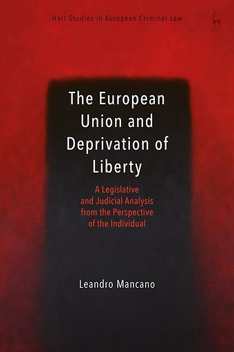 The European Union and Deprivation of Liberty