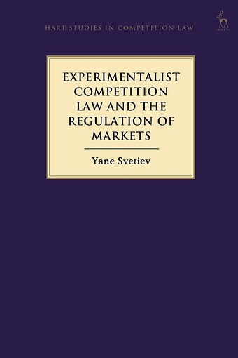 Experimentalist Competition Law and the Regulation of Markets