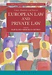 Cases, Materials and Text on European Law and Private Law