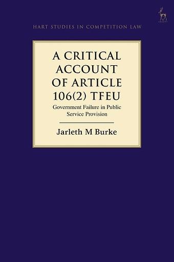 A Critical Account of Article 106(2) TFEU