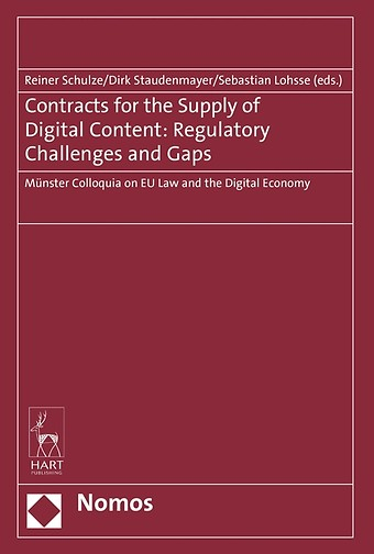 Contracts for the Supply of Digital Content: Regulatory Challenges and Gaps