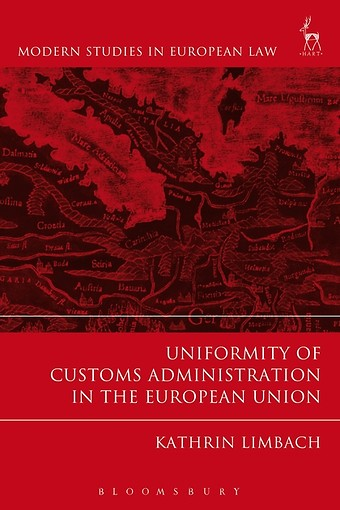 Uniformity of Customs Administration in the European Union