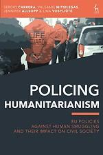 Policing Humanitarianism