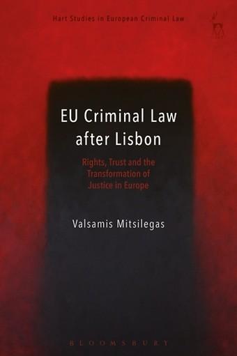 EU Criminal Law after Lisbon