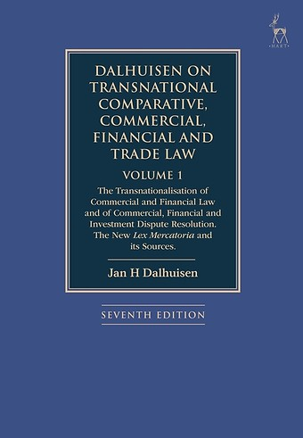 Dalhuisen on Transnational Comparative, Commercial, Financial and Trade Law - Volume 1