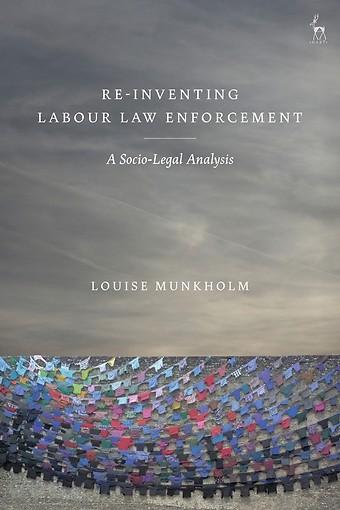 Re-Inventing Labour Law Enforcement