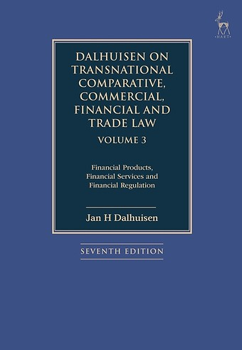 Dalhuisen on Transnational Comparative, Commercial, Financial and Trade Law - Volume 3