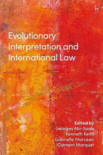 Evolutionary Interpretation and International Law