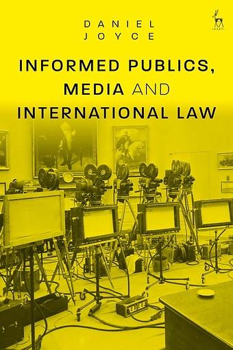 Informed Publics, Media and International Law