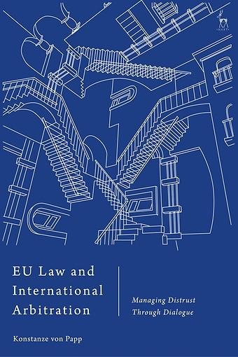 EU Law and International Arbitration