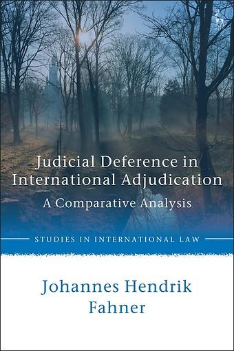 Judicial Deference in International Adjudication