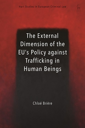 The External Dimension of the EU's Policy against Trafficking in Human Beings
