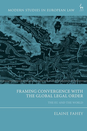 Framing Convergence with the Global Legal Order