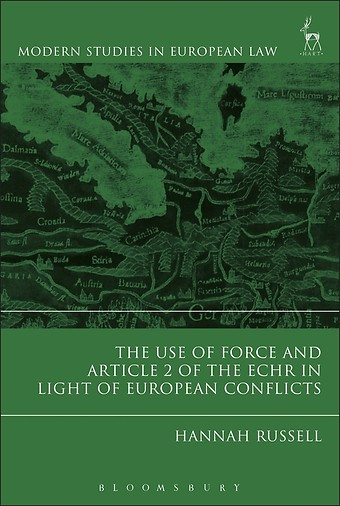 The Use of Force and Article 2 of the ECHR in Light of European Conflicts