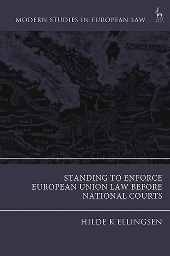 Standing to Enforce European Union Law before National Courts