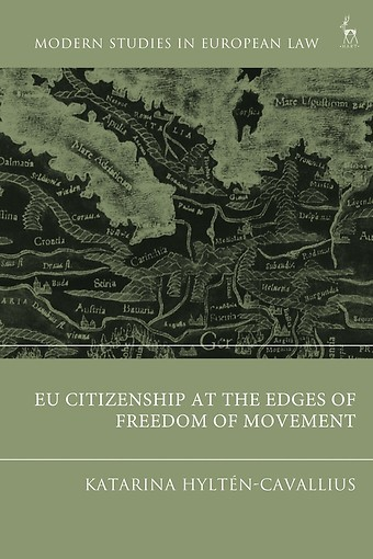 EU Citizenship at the Edges of Freedom of Movement