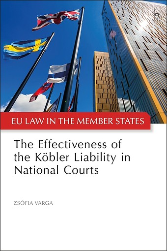 The Effectiveness of the Köbler Liability in National Courts