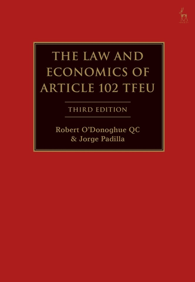 The Law and Economics of Article 102 TFEU