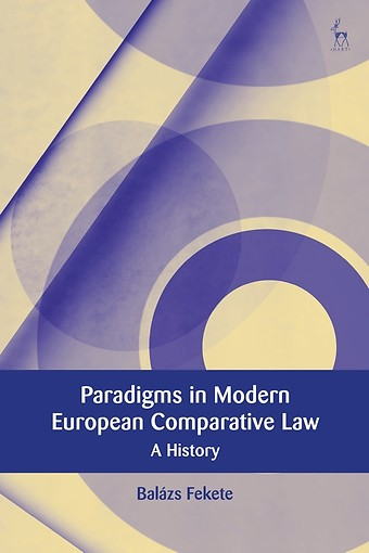 Paradigms in Modern European Comparative Law