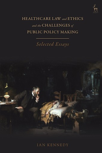 Healthcare Law and Ethics and the Challenges of Public Policy Making