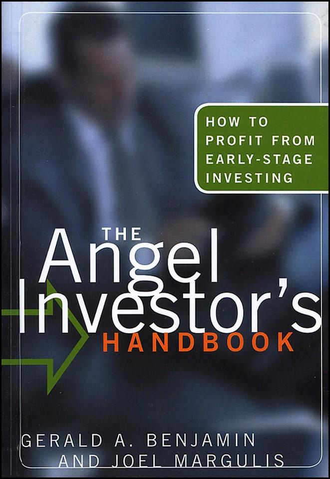 The Angel Investor′s Handbook