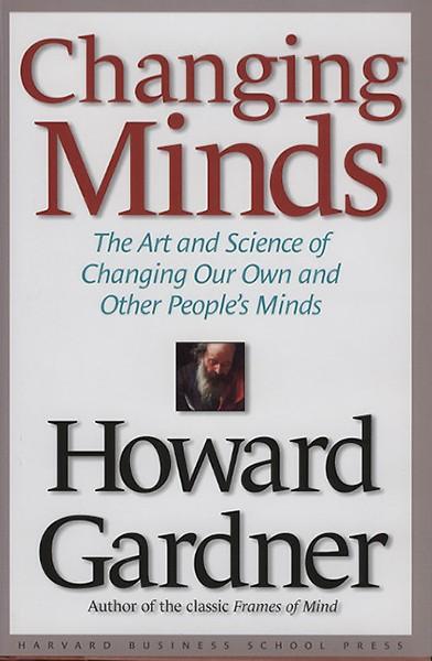 Changing Minds (Engels) door Howard Gardner (Boek) - Jongbloed.nl
